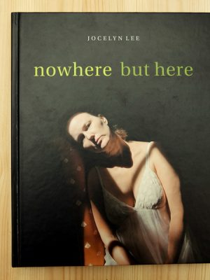 Jocelyn Lee. Nowhere but Here