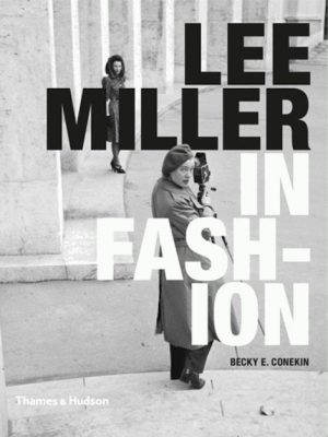 Lee Miller in Fashion