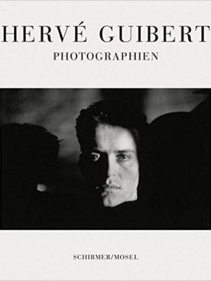 Herve Guibert. Photographien
