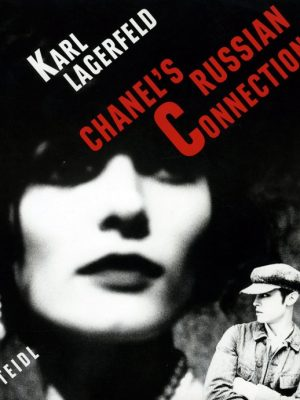 Karl Lagerfeld Chanel's Russian Connection